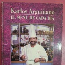 Libros: KARLOS ARGUIÑANO MENU DE CADA DIA. Lote 278521953