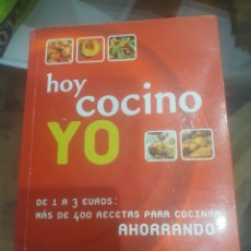 Libros: LIBRO HOY COCINO YO AHORRANDO. Lote 278847208