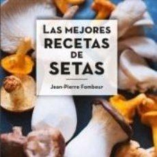 Libros: LAS MEJORES RECETAS DE SETAS. Lote 286787283