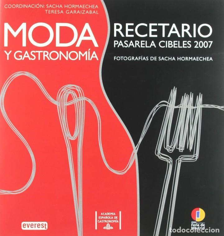 Libros: MODA Y GASTRONOMIA - RECETARIO (2008) - SACHA HORMAECHEA & TERESA GARAIZABAL - ISBN: 9788424175245 - Foto 3 - 287112823