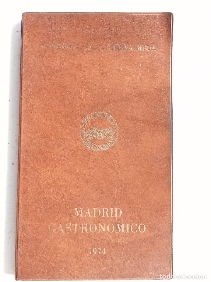 MADRID GASTRONÓMICO, COFRADÍA DE LA BUENA MESA 1974 (Libros Nuevos - Ocio - Cocina y Gastronomía)