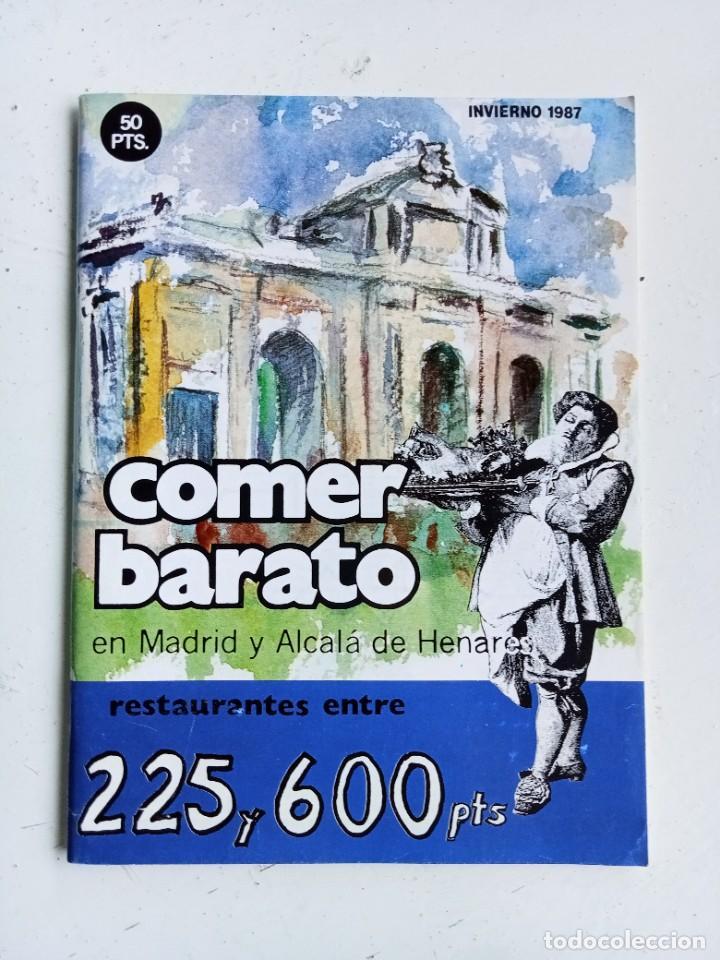 COMER BARATO EN MADRID Y ALCALÁ DE HENARES, INVIERNO 1987, PATRONATO MUNICIPAL DE TURISMO (Libros Nuevos - Ocio - Cocina y Gastronomía)