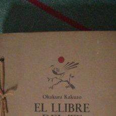 Libros: EL LLIBRE DEL TE KAKUZO, OKAKURA EDITORIAL ALTA FULLA, 1978. Lote 287845163