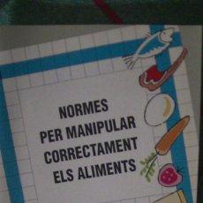 Libros: NORMES PER MANIPULAR CORRECTAMENT ELS ALIMENTS. GENERALITAT DE CATALUNYA. Lote 287875158