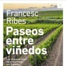 Libros: PASEOS ENTRE VIÑEDOS. Lote 296586328