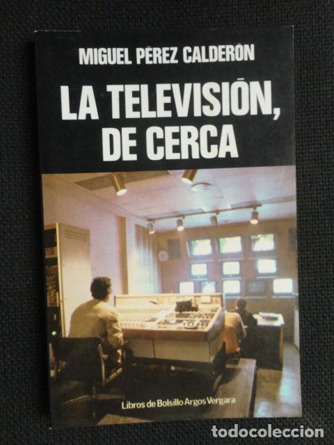 LA TELEVISION , DE CERCA - 1.980 - NUEVO (Libros Nuevos - Humanidades - Comunicación)