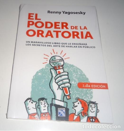 EL PODER DE LA ORATORIA POR RENNY YAGOSESKY (Libros Nuevos - Humanidades - Comunicación)