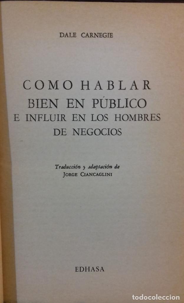 Libros: COMO HABLAR BIEN EN PUBLICO E INFLUIR EN LOS NEGOCIOS. DALE CARNEGIE. EDICIONES COSMOS - Foto 2 - 112018699