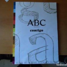 Libros: LIBRO. ESPECIAL ABC CONTIGO. 2010, EL ABC DE SIEMPRE MEJOR QUE NUNCA. 256,PAGINAS.. Lote 130740714
