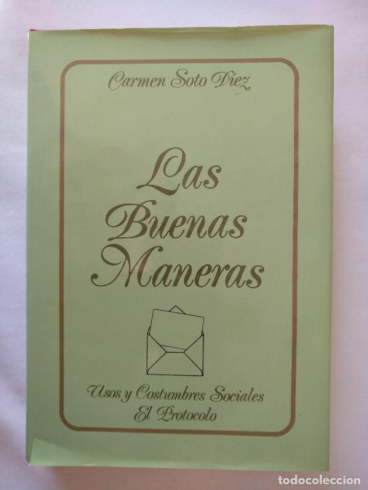 LAS BUENAS MANERAS (Libros Nuevos - Humanidades - Comunicación)