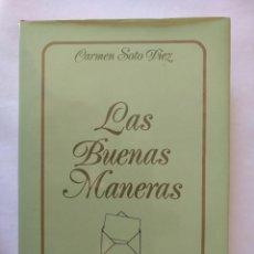 Libros: LAS BUENAS MANERAS. Lote 151045458