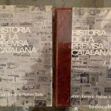 Libros: HISTÒRIA DE LA PREMSA CATALANA. EDITORIAL BRUGUERA 1966. JOAN TORRENT I RAFAEL TASIS. Lote 151524450