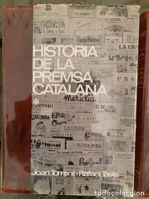 Libros: HIstòria de la premsa catalana. Editorial Bruguera 1966. Joan Torrent i Rafael Tasis - Foto 2 - 151524450