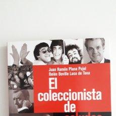 Libros: EL COLECCIONISTA DE SALUDOS. LA COMUNICACIÓN CON LOS FAMOSOS. JUAN RAMÓN PLANA. Lote 154204692