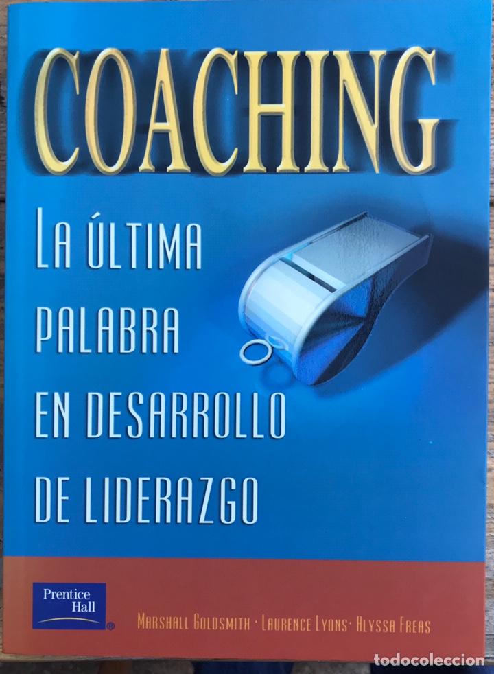LIBRO COACHING. LA ULTIMA PALABRA EN DESARROLLO DE LIDERAZGO (Libros Nuevos - Humanidades - Comunicación)