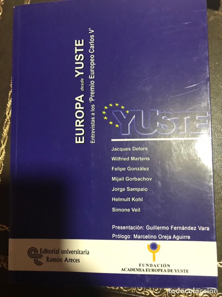 EUROPA DESDE YUSTE ENTREVISTAS A LOS PREMIO EUROPEO CARLOS V (Libros Nuevos - Humanidades - Comunicación)