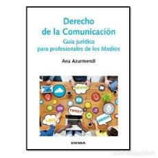 Libros: DERECHO DE LA COMUNICACIÓN (ANA AZURMENDI) EUNSA 2016. Lote 184635040