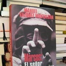 Libros: VÁZQUEZ MONTALBÁN, MANUEL. MARCOS: EL SEÑOR DE LOS ESPEJOS. . Lote 192566613