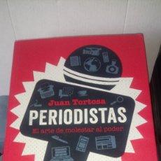 Libros: LIBRO PERIODISTAS. JUAN TORTOSA. EDITORIAL ROCA. AÑO 2018.. Lote 192691111