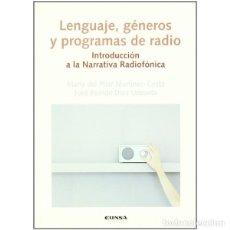 Libros: LENGUAJE, GÉNEROS Y PROGRAMAS DE RADIO (Mª P. MARTÍNEZ-COSTA / JOSÉ R. DÍEZ) EUNSA 2005. Lote 192699401