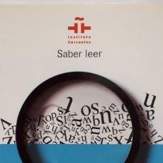 Libros: SABER LEER DEL INSTITUTO CERVANTES. Lote 205188563