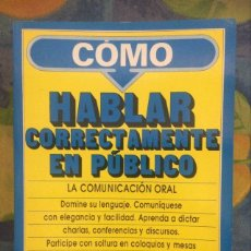Livres: CÓMO HABLAR CORRECTAMENTE EN PÚBLICO. G. FERNÁNDEZ DE LA TORRIENTE. EDITORIAL PLAYOR. 1997.. Lote 214394267