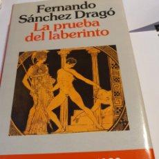 Libros: LA PRUEBA DEL LABERINTO DE FERNANDO SÁNCHEZ DRAGO. Lote 216846281