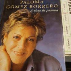 Libros: A VISTA DE PALOMA, DE LA PERIODISTA PALOMA GÓMEZ BORRERO. Lote 216948053