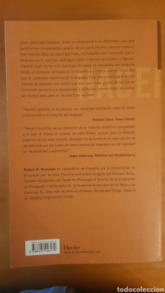 Libros: Hacerlo explícito, Robert Brandom. Razonamiento, representación y compromiso discursivo - Foto 2 - 217281517