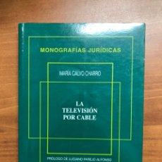 Libros: LA TELEVISIÓN POR CABLE, DE MARÍA CALVO. Lote 217535413