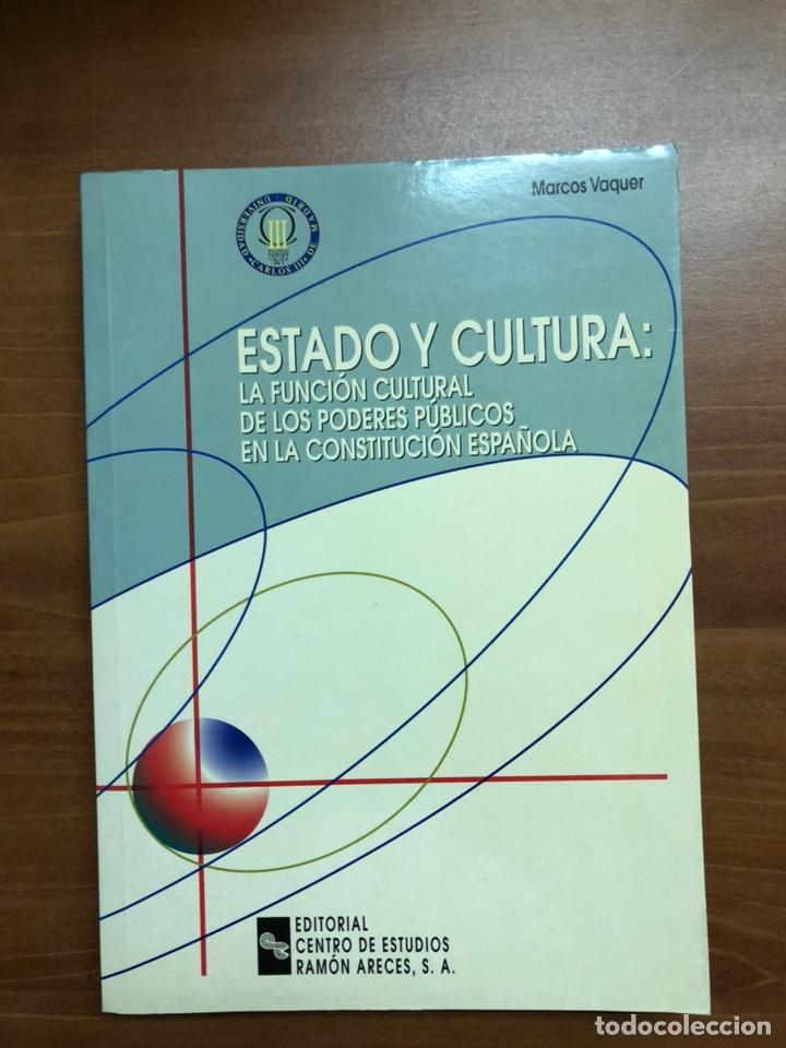 EL ESTADO Y LA CULTURA, DE MARCOS VAQUER (Libros Nuevos - Humanidades - Comunicación)