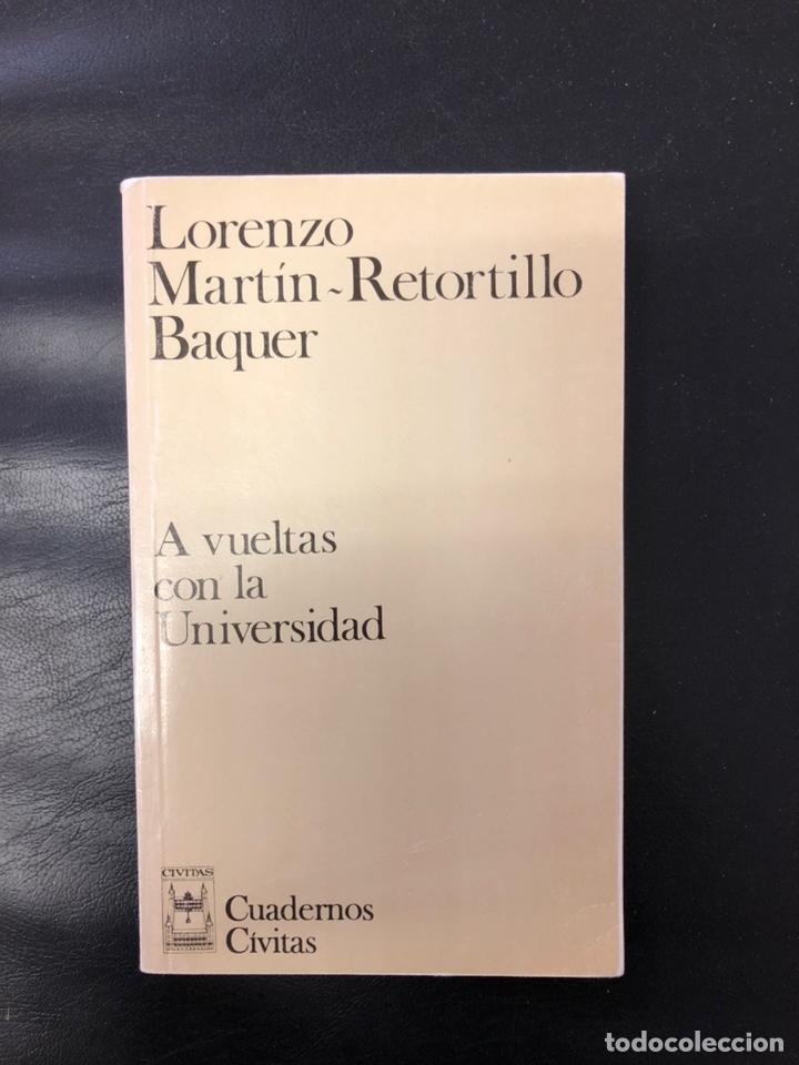 MARTIN RETORTILLO - A VUELTAS CON LA UNIVERSIDAD (Libros Nuevos - Humanidades - Comunicación)