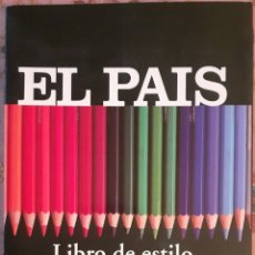 Libros: LIBRO DE ESTILO DE EL PAÍS. Lote 225875007