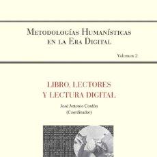 Libros: JOSÉ ANTONIO CORDÓN - LIBRO LECTORES Y LECTURA DIGITAL. Lote 228870230