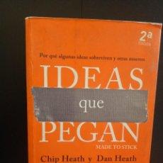 Libros: IDEAS QUE PEGAN CHIP HEATH Y DAN HRATH 2016 LID. Lote 236355945