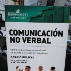 Libros: COMUNICACIÓN NO VERBAL-COMO LA INTELIGENCIA EMOCIONAL SE EXPRESA A TRAVÉS DE LOS GESTOS-SERGIO RULIC. Lote 239584920