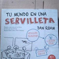 Libros: TU MUNDO EN UNA SERVILLETA. DAN ROAM. PLANETA. 2017.. Lote 241149300