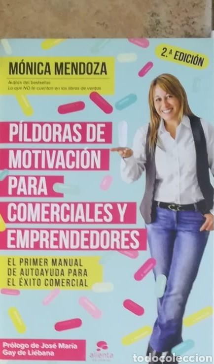 PÍLDORAS DE MOTIVACIÓN PARA COMERCIALES Y EMPRENDEDORES. MÓNICA MENDOZA CASTILLO (Libros Nuevos - Humanidades - Comunicación)