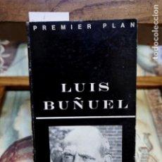 Libros: FREDDY BUACHE.LUIS BUÑUEL.PREMIER PLAN. Lote 248669435
