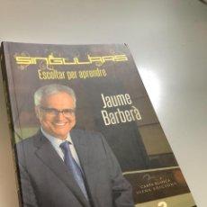 Libros: SINGULARS, ESCOLTAR PER APRENDRE-JAUME BARBERA. Lote 254184190