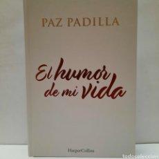 Livros: EL HUMOR DE MI VIDA DE PAZ PADILLA. Lote 261139470