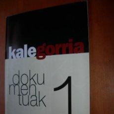 Libros: KALE GORRIA / LOS DOCUMENTOS / 7 REVISTAS / ESPAÑOL. Lote 265736654