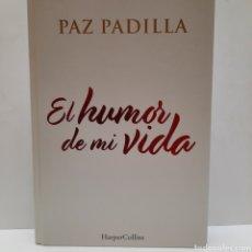 Libros: EL HUMOR DE MI VIDA DE PAZ PADILLA NUEVO. Lote 266972289