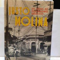 Libros: JUSTO MOLINA 50 AÑOS DE PERIODISMO GRÁFICO. Lote 276590153