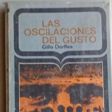 Libros: LAS OSCILACIONES DEL GUSTO.. Lote 276991318