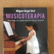 Libros: MUSICOTERAPIA. Lote 278537728