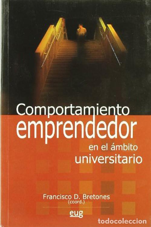 COMPORTAMIENTO EMPRENDEDOR EN EL ÁMBITO UNIVERSITARIO (Libros Nuevos - Humanidades - Comunicación)