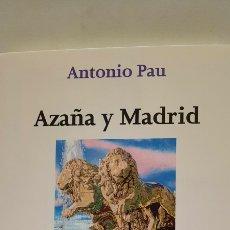 Libros: AÑAZA Y MADRID DE ANTONIO PAU. Lote 285496438
