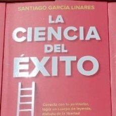 Libros: LA CIENCIA DEL ÉXITO LA GUÍA COMPLETA PARA ALCANZAR TU MEJOR VERSIÓN. SANTIAGO GARCÍA LINARES 2021. Lote 290732893