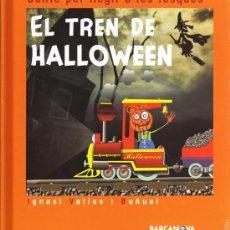 Libros: EL TREN DE HALLOWEEN - BARCANOVA EDITORIAL (PRECINTADO). Lote 30801120